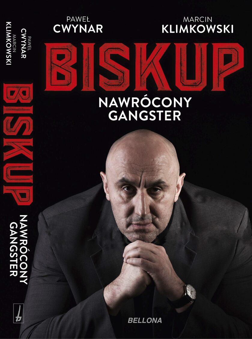 """Okładka książki """"Biskup. nawrócony gangster"""""""