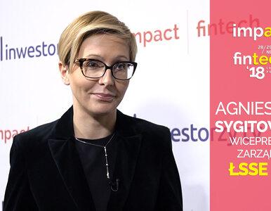 impact fintech'18: Agnieszka Sygitowicz, Łódzka Specjalna Strefa...